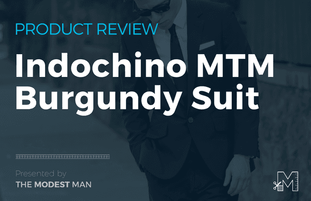 How to Wear a Burgundy Suit (Indochino Review)