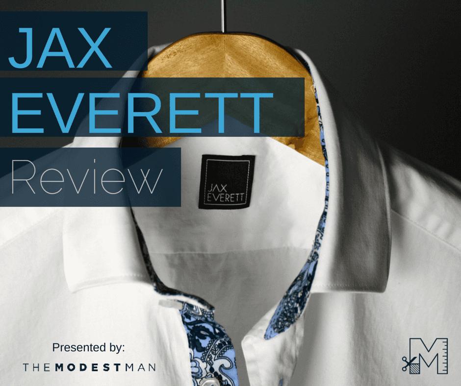 JAX EVERETT Review