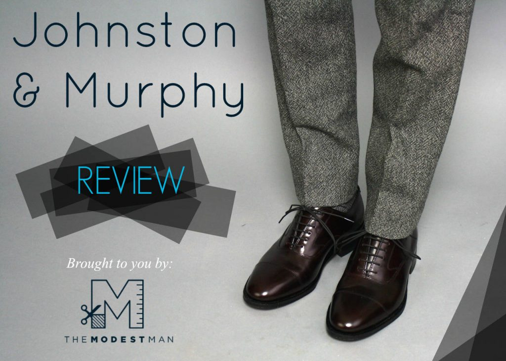 Johnston and Murphy Review by The Modest Man