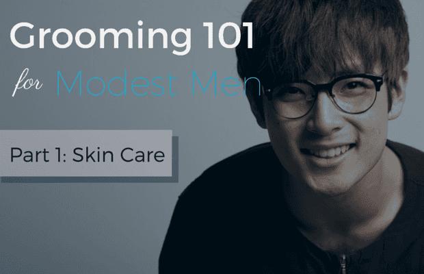 Grooming 101 for Modest Men