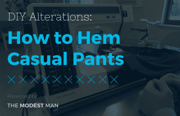 How to Hem Casual Pants