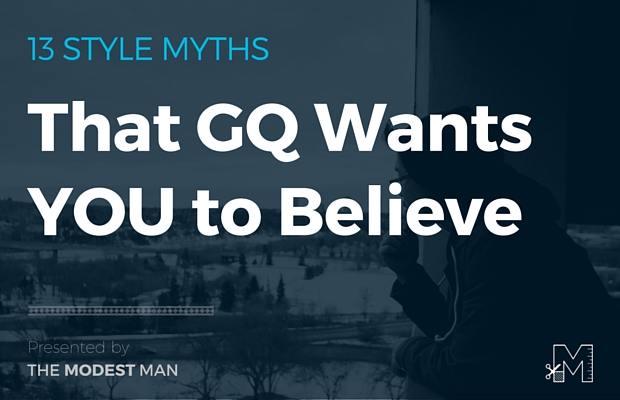 GQ Style Myths
