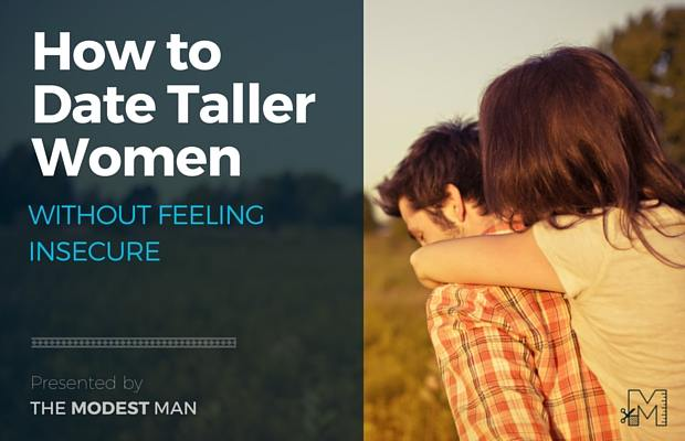 Dating taller women