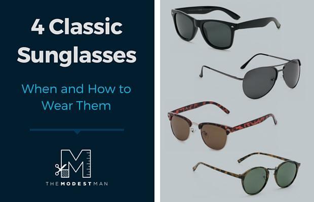 4 classic sunglasses styles