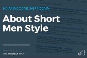 Style advice for short men