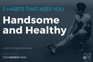 5 Healthy Habits for Men