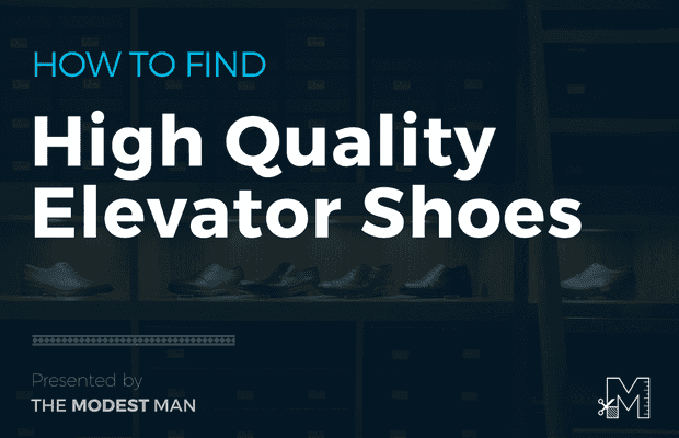What to Look for When You're Buying Elevator Shoes