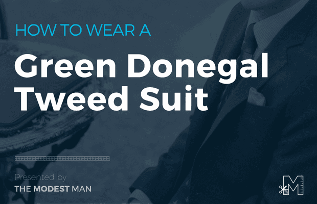 How to wear a green tweed suit