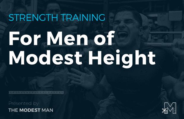 Strength training for short men