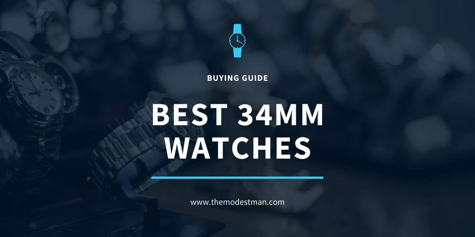 10 Best 34mm Watches for any Budget Hero Image