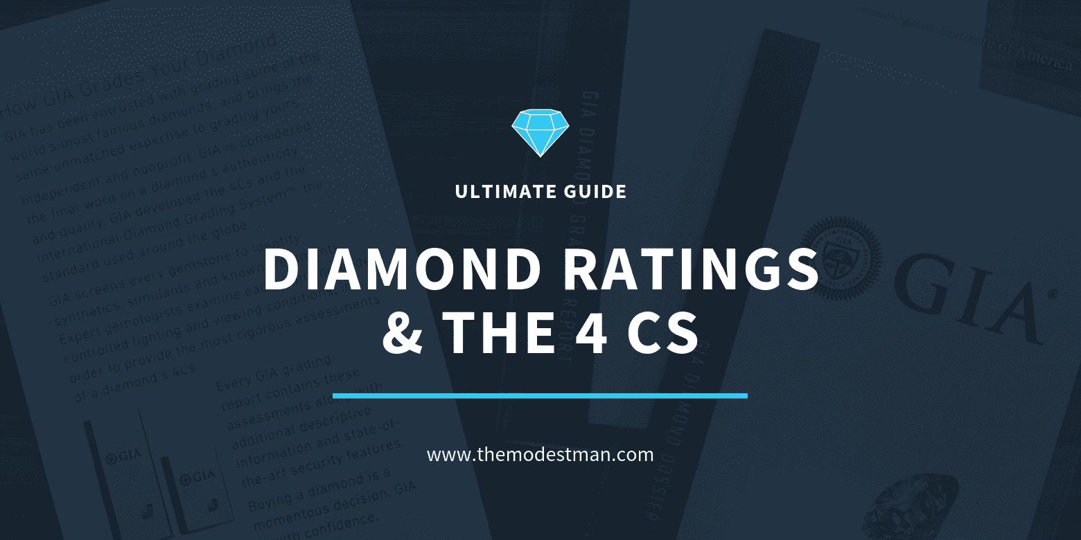 Diamond ratings and the 4 Cs