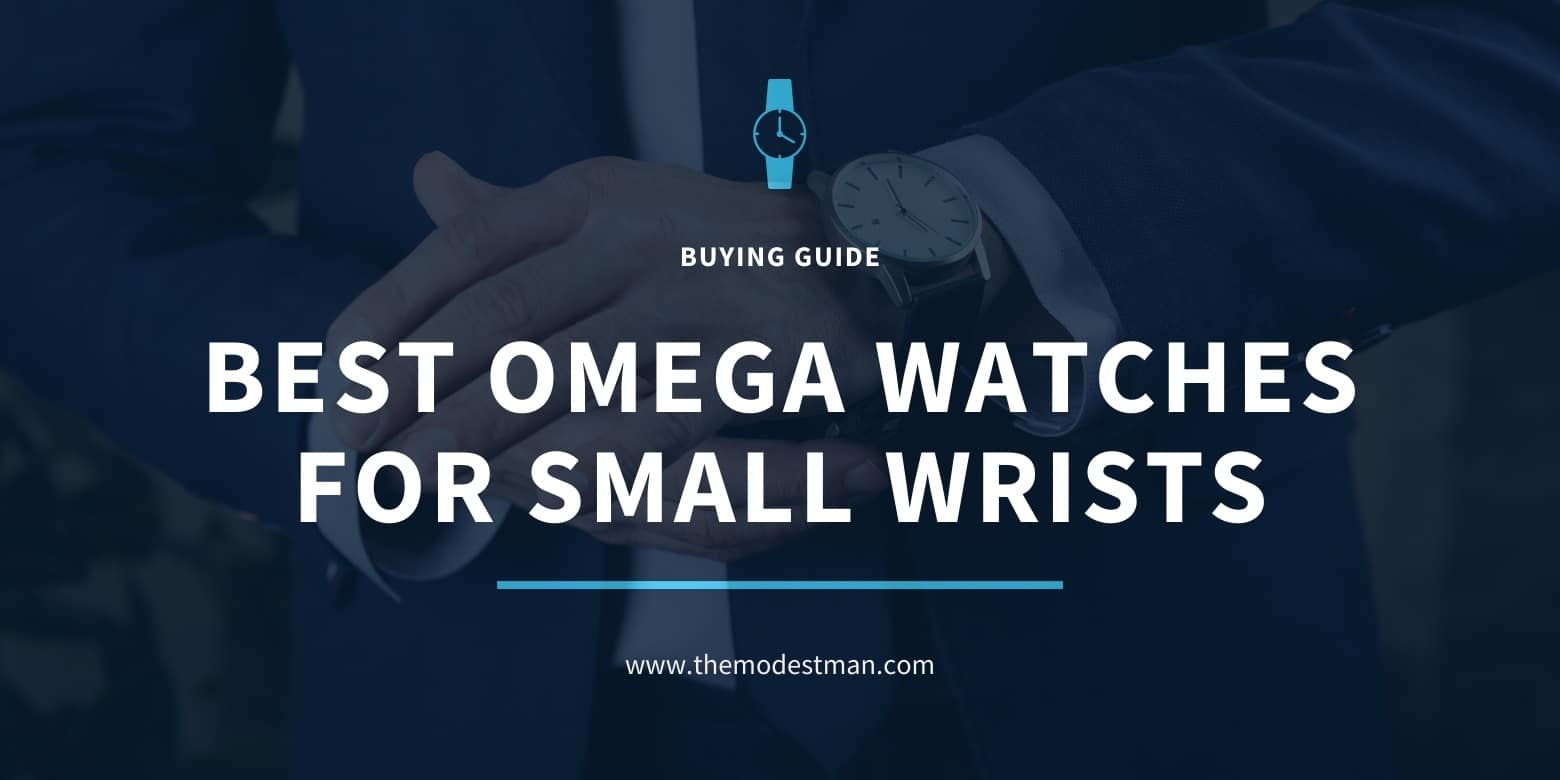 Best Mens Omega Watches for Small Wrists in 2021
