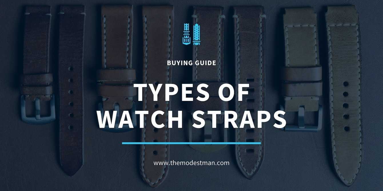 Different Types of Watch Straps